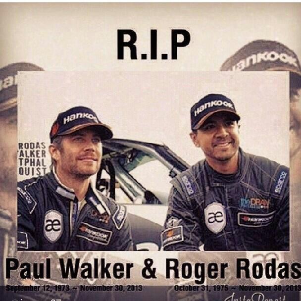 Paul Walker & Roger Rodas... RIP :( (2/4)