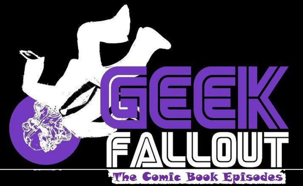 Geek Fallout: The Comic Book Episodes #14: HULK SMASH STUPID PODCAST!!!